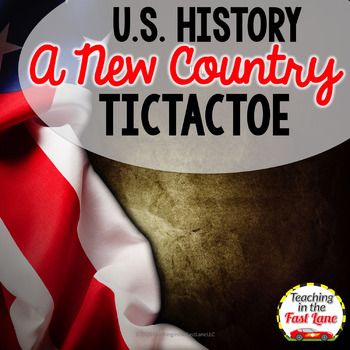 A New Country TicTacToe Activity {U.S. History}