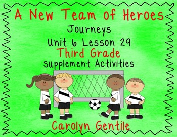 A New Team of Heroes Journeys Unit 6 Lesson 29 Third Grade