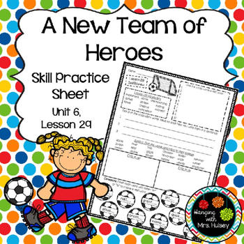 A New Team of Heroes (Skill Practice Sheet)