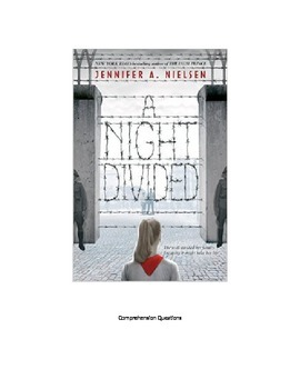 """A Night Divided"" Novel questions for the entire book with"