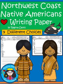 A+ Northwest Coast Native Americans: Writing Paper