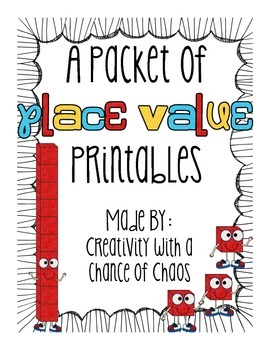 A Packet of Place Value Printables
