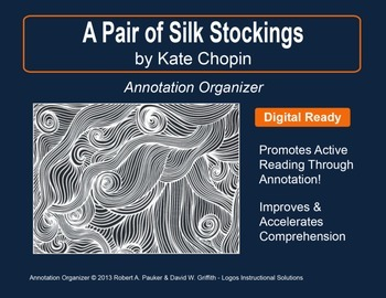 "KATE CHOPIN'S ""PAIR OF SILK STOCKINGS"": Annotation Organizer"