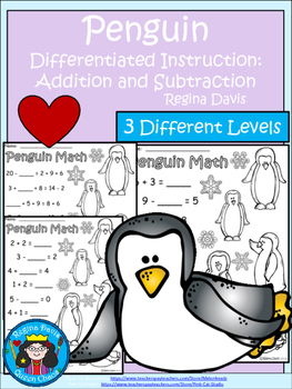 A+ Penguin Addition and Subtraction Differentiated  Practice