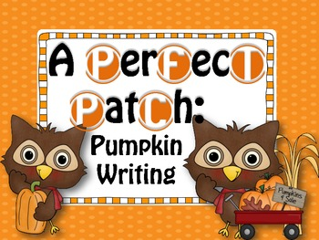 A Perfect Patch of Pumpkin Writing