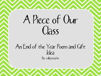 A Piece of Our Class: An End of the Year Gift Idea