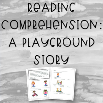 A Playground Story: Reading & Vocabulary