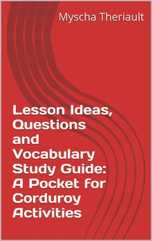 A Pocket for Corduroy Activities, Lesson Ideas, Questions