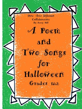 A Poem and Two Songs for Halloween: A Fun Creative Collect