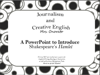 A PowerPoint Introduction to Shakespeare's Hamlet