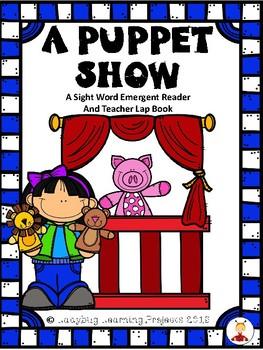 A Puppet Show (Sight Word Emergent Reader)