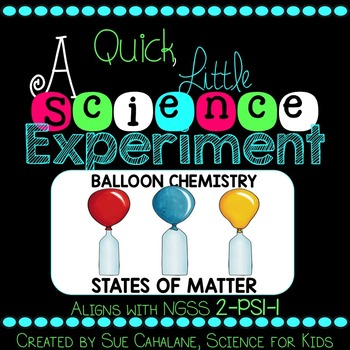A Quick Little Science Experiment: Balloon Chemistry {NGSS