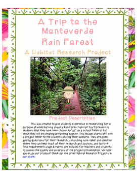 A Rain Forest Habitat Research Activity- A Trip to the Mon