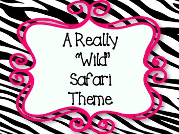 "A Really ""Wild"" Safari Theme"