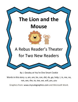 A Rebus Reader's Theater for The Lion and The Mouse by Jen