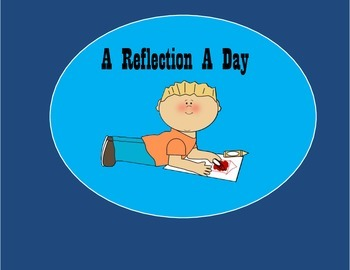 """A Reflection A Day (Journal Entries """"favorites"""")"""