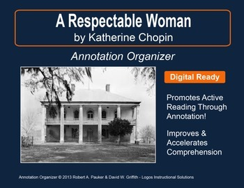 "KATE CHOPIN'S ""A RESPECTABLE WOMAN"": Annotation Organizer"