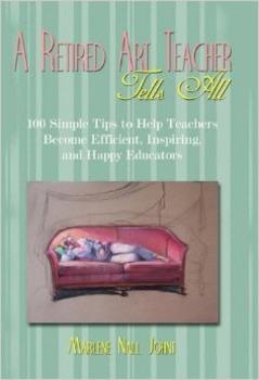 A Retired Art Teacher Tells All