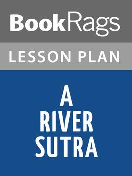 A River Sutra Lesson Plans