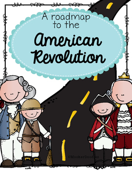 A Roadmap to the American Revolution