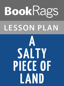 A Salty Piece of Land Lesson Plans