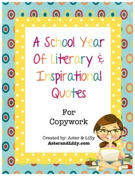 A School Year of Literary & Inspirational Quotes for Copywork