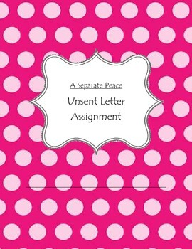 A Separate Peace Unsent Letter Assignment