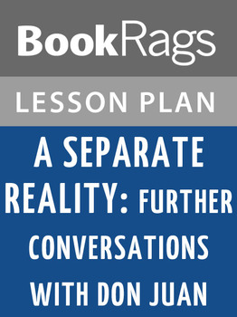 A Separate Reality: Further Conversations with Don Juan Le