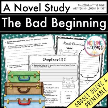The Bad Beginning Novel Study Unit: comprehension, vocabul