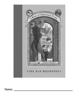 A Series of Unfortunate Events: The Bad Beginning Reading Guide