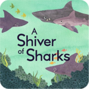 """""""A Shiver of Sharks"""": Reading Strategies"""