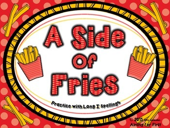 A Side of Fries- Practice With the Long I Spellings