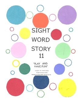 A Sight Word Story 11