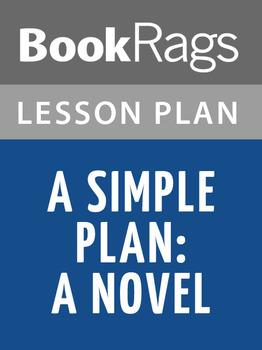 A Simple Plan: A Novel Lesson Plans