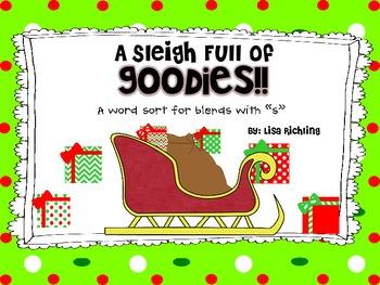 A Sleigh Full of Goodies: An s blends sort FREEBIE