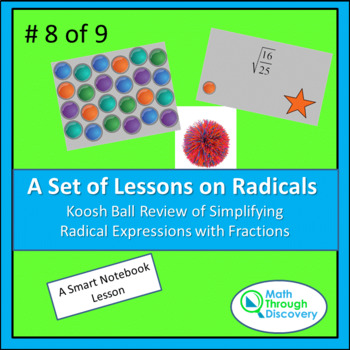 Koosh Ball Review of Simplifying Radical Expressions with