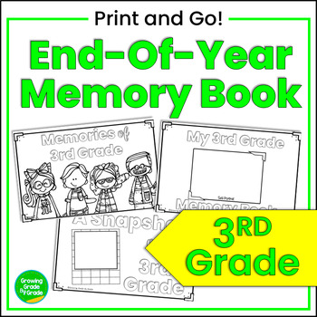 A Snapshot of 3rd Grade! An End-of-Year Memory Book