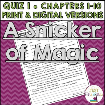 A Snicker of Magic Quiz 1 (Ch. 1-10)
