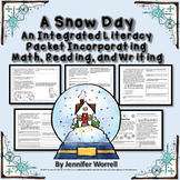 A Snow Day: An Integrated Packet Incorporating Math, Readi