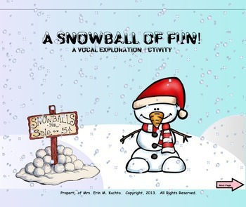 A Snowball Of Fun - A Vocal Exploration Activity (PPT EDITION)