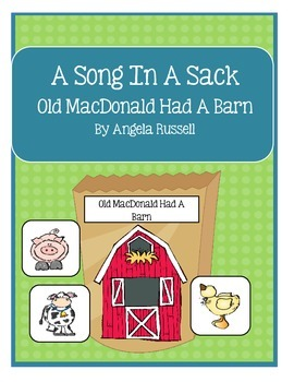 A Song In A Sack ~ Old MacDonald Had A Barn