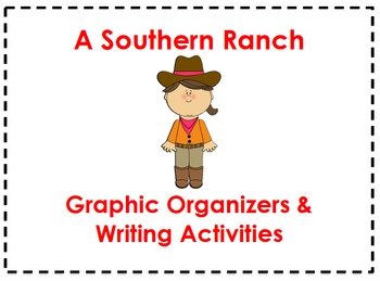 A Southern Ranch Organizers & Writing Activities (Reading