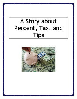 A Story about Percent, Tax, and Tip