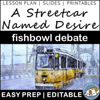 A Streetcar Named Desire Fishbowl Debate
