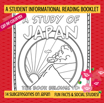 JAPAN - A Study of Japan – A 20 Page Student Informational