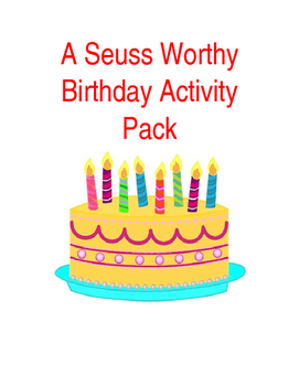 A Suess Worthy Birthday Activity Pack
