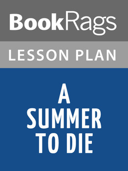 A Summer to Die Lesson Plans