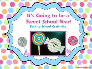 A Sweet School Year! Back to School Craftivity (Bulletin B
