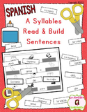 """A Syllables"" Read and Build Sentences Activities (Spanish)"