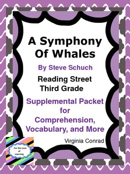 A Symphony of Whales---Supplemental Packet--Reading Street